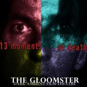 BriaskThumb [cover] The Gloomster   13 Moments Of Death