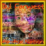 BriaskThumb DJ Farwest   Hip Hop Nation.1