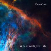 BriaskThumb Dean Chris   Where Walls Just Talk.1