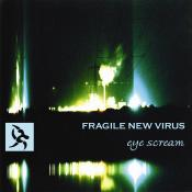 BriaskThumb Fragile New Virus   Eye Scream.1