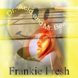 """Dr.Acid and Mr.Beat"" - Frankie's New Track"